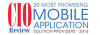 Top 20 Mobile Application Solution Companies - 2018